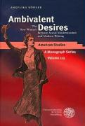 Ambivalent Desires