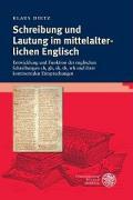 Schreibung und Lautung im mittelalterlichen Englisch