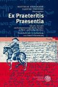 Ex Praeteritis Praesentia