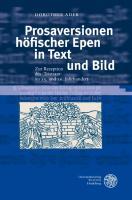 Prosaversionen höfischer Epen in Text und Bild: Zur Rezeption des ,Tristrant' im 15. und 16. Jahrhundert