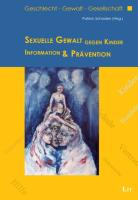 Sexuelle Gewalt gegen Kinder: Information und Prävention