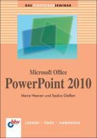 Microsoft Office PowerPoint 2010 (bhv Einsteigerseminar)