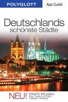 POLYGLOTT Apa Guide Deutschlands schönste Städte: Polyglott APA Guide