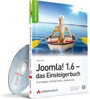 Joomla! 1.6 - das Einsteigerbuch: Grundlagen, Konfiguration, Anwendung