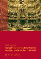Andrea Bernasconi und die Oper am Münchner Kurfürstenhof 1753?1772