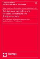 Beiträge zum deutschen und türkischen Strafrecht und Strafprozessrecht