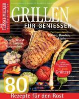 Der Feinschmecker Bookazine Nr. 24. Grillen für Genießer