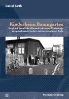Kinderheim Baumgarten Daniel Barth Author