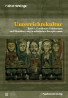 Unterrichtskultur: Band 1: Emotionale Erfahrungen und Mentalisierung in schulischen Lernprozessen; Band 2: Didaktik als Dramaturgie im symbolischen Raum