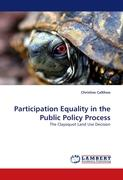Participation Equality in the Public Policy Process: The Clayoquot Land Use Decision