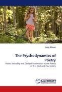 The Psychodynamics of Poetry