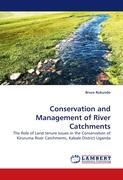 Conservation and Management of River Catchments