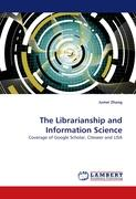 The Librarianship and Information Science