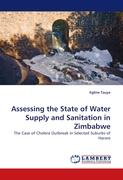 Assessing the State of Water Supply and Sanitation in Zimbabwe: The Case of  Cholera Outbreak in Selected Suburbs of Harare