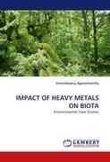 IMPACT OF HEAVY METALS ON BIOTA