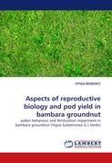 Aspects of reproductive biology and pod yield in bambara groundnut: pollen behaviour and fertilization impairment in bambara groundnut (Vigna Subterrenea (L.) Verdc)