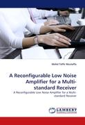 A Reconfigurable Low Noise Amplifier for a Multi-standard Receiver