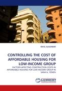 CONTROLLING THE COST OF AFFORDABLE HOUSING FOR LOW-INCOME GROUP