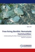 Free-living Benthic Nematode Communities:: Understanding the Role of Spatiotemporal Factors in Aquatic Ecosystems