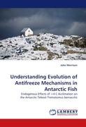 Understanding Evolution of Antifreeze Mechanisms in Antarctic Fish