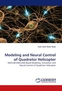 Modeling and Neural Control of Quadrotor Helicopter