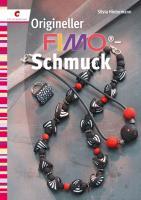 Origineller Fimo®-Schmuck