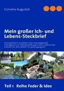 Mein großer Ich- und Lebens-Steckbrief 1: Vielfältiger Ausfüll-Spaß! Impulsgebendes Eintragbuch für eine Profilaufnahme - Buch-führe Dein Leben!