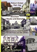 Bischem - heute und damals