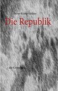 Die Republik (German Edition)