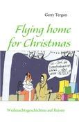 Flying home for Christmas (German Edition)