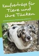 Kaufverträge für Tiere und ihre Tücken