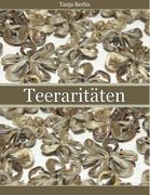 Teeraritäten (German Edition)