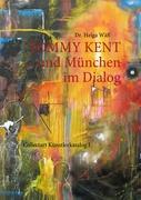 TOMMY KENT und München im Dialog: Collectart - Künstlerkatalog I