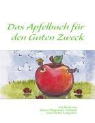 Das Apfelbuch für den Guten Zweck