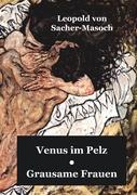 Venus im Pelz/Grausame Frauen