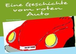 Eine Geschichte vom roten Auto: Eine Gute-Nacht-Geschichte