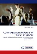 CONVERSATION ANALYSIS IN THE CLASSROOM