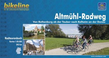 bikeline Radtourenbuch: Altmühl-Radweg. Von Rothenburg ob der Tauber nach Kelheim an der Donau, wetterfest/reißfest