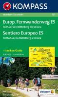 Europäischer Fernwanderweg E 5, Teil Süd: Wandern / Escursioni. 1:50.000