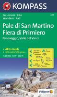 Pale di San Martino, Fiera di Primiero: Paneveggio, Vanoi. Escursioni / Bike. Wandern / Rad. GPS-genau. 1:25.000