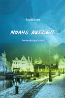 Lenz, S: Noahs Auszeit