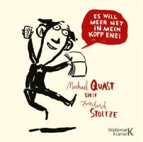 Es will merr net in mein Kopp enei!: Michael Quast liest Friedrich Stoltze