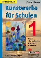Kunstwerke für Schulen / Band 1 (Grundschule)