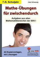 Mathe-Übungen für zwischendurch / Klasse 7-8