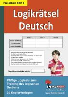Logikrätsel Deutsch Pfiffige Logicals zum Training des logischen Denkens