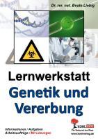 Lernwerkstatt Genetik und Vererbung