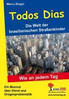 Todos Dias Die Welt der brasilianischen Straßenkinder, 2