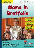 Mama in Bratfolie