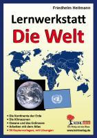 Lernwerkstatt Die Welt: Kopiervorlagen für die Freiarbeit oder zum Stationenlernen in der SEK