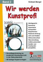 Wir werden Kunstprofi! / Band 2 Grundlagentraining im modernen Kunstunterricht in der SEK, 1